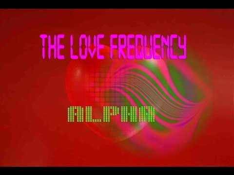 The Love Frequency Alpha