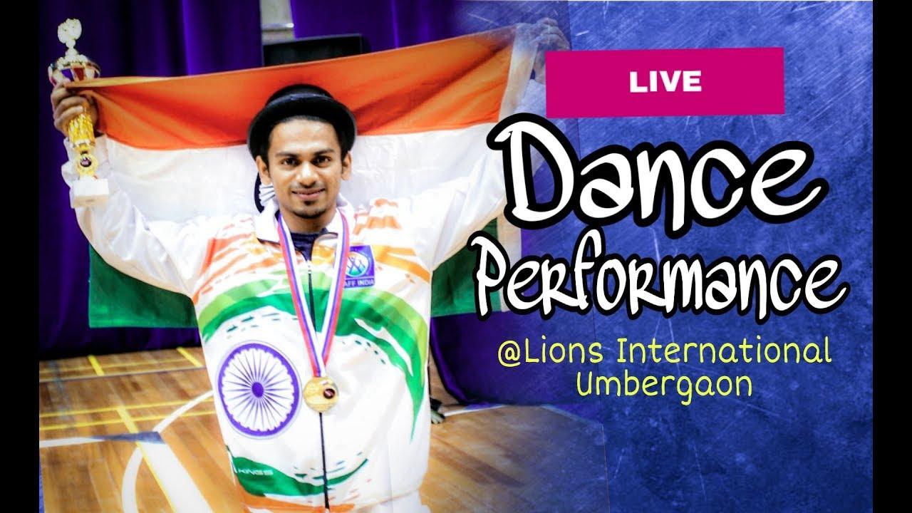 Live Dance Performance | Lions International | Lions Club Of Umbergaon | Rahul   Baria Choreography