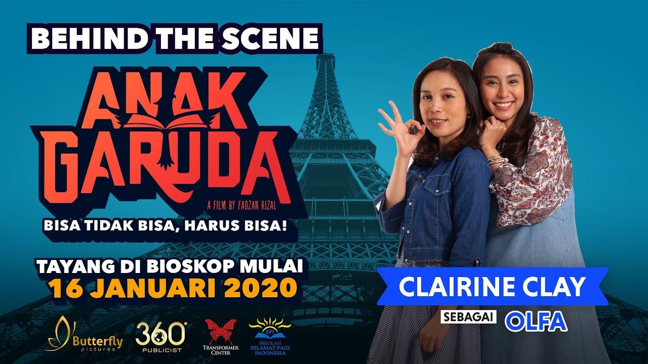 Anak Garuda Behind The Scene Clairine Clay