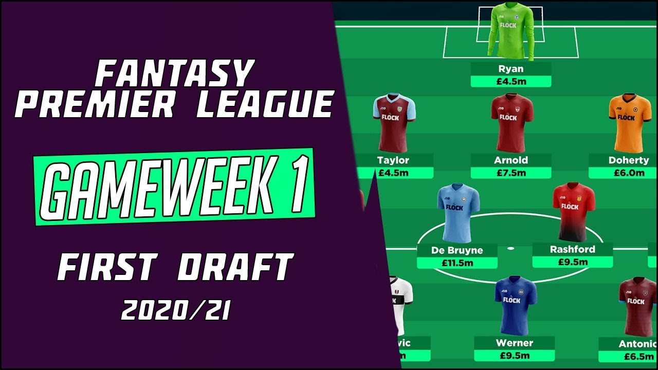 FIRST DRAFT FPL | FPL GAMEWEEK 1 | FANTASY PREMIER LEAGUE TIPS 2020/21  [GOING BIG IN MIDFIELD] - YouTube