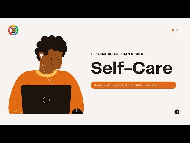 Tips Menjaga Diri Yang Baik di Saat Pandemi | Self Care Saat Belajar Dari Rumah