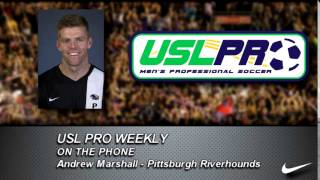 USL PRO Weekly -- Andrew Marshall, Pittsburgh Riverhounds