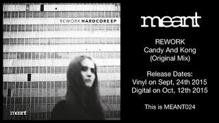 Rework - Candy And Kong (Original Mix)