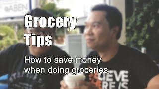 Grocery Tips: How to save money when doing groceries