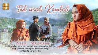 Download Nazia Marwiana - Tak Usah Kembali (Official Music Video)