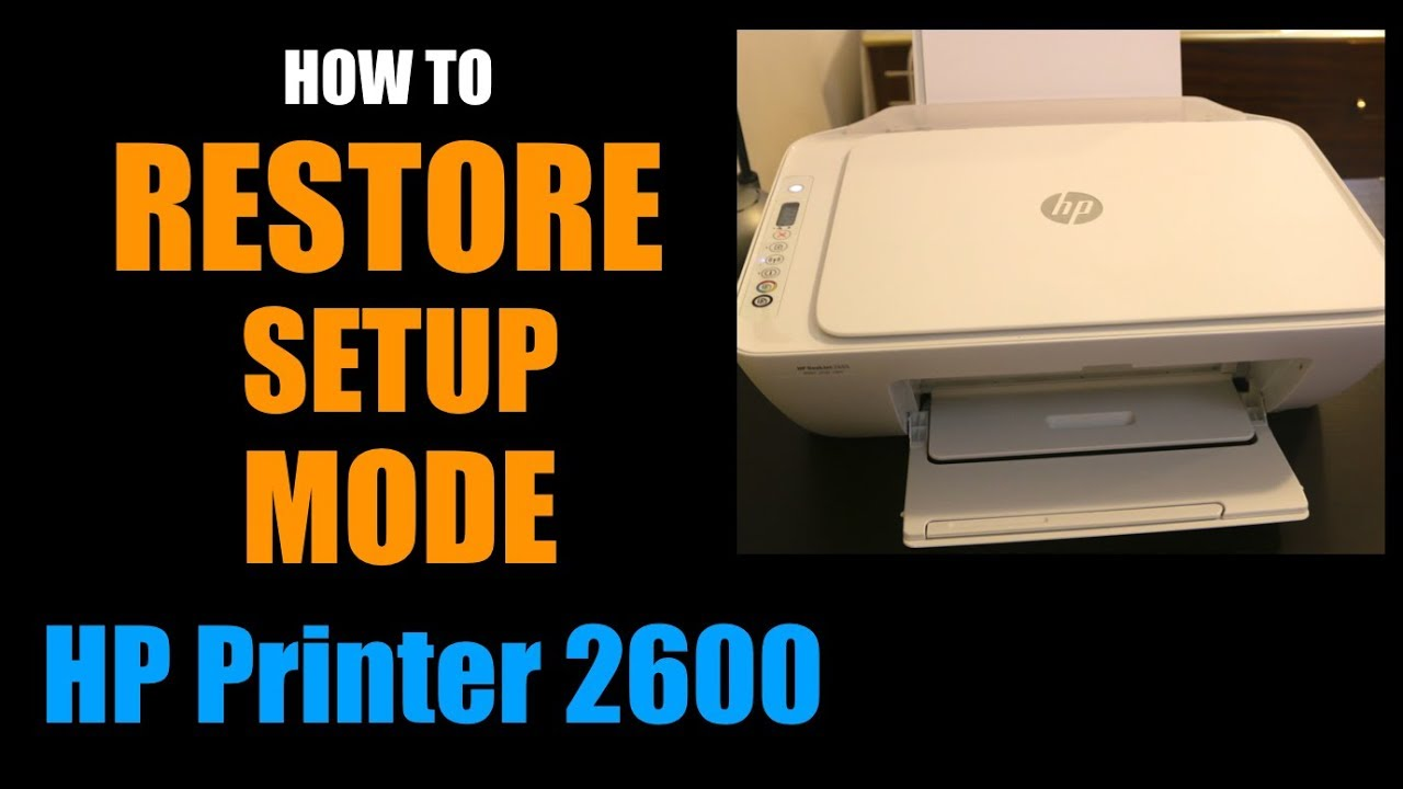 How To Restore Setup Mode on HP Deskjet 26 All-In-One Printer Series,  review.