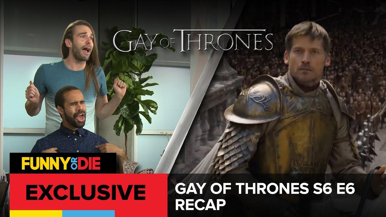 Gay Of Thrones S6 • E6