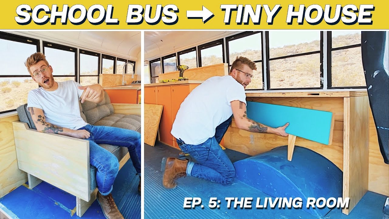 EP. 5: THE LIVING ROOM | DIY SCHOOL BUS TINY HOUSE CONVERSION | MODERN BUILDS