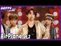 60FPS 1080P | BTS - Airplane pt.2, 방탄소년단 - Airplane pt.2 Show Music Core 20180526
