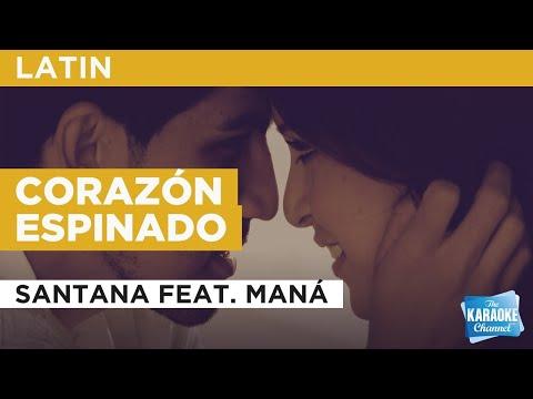 Corazón Espinado : Santana Feat. Maná | Karaoke With Lyrics