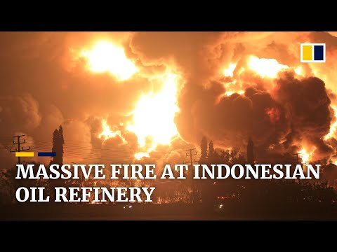 Massive fire and explosion at Indonesian oil refinery injures at least 5 people