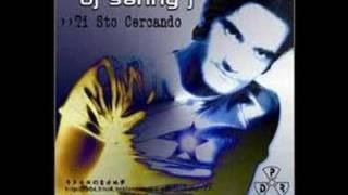 DJ Sanny J-Ti Sto Cercando 劲爆