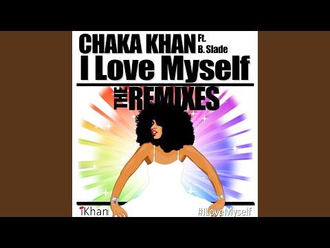 I Love Myself (Sid's Speakerbox Mix) (feat. B. Slade & DJ Sidney Perry)