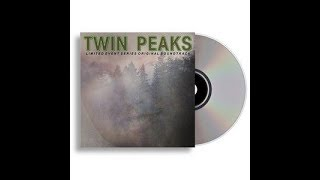 Twin Peaks- Limited Event Series Full Soundtrack (HQ)