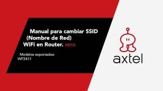 Manual para cambiar SSID (Nombre de Red) WiFi en Router - Netis.