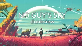No Man's Sky (dunkview) (Video Game Video Review)