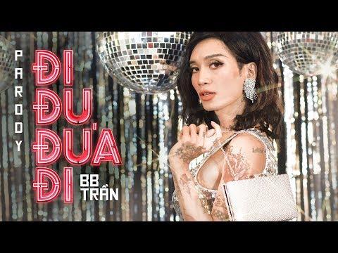 Đi Đu Đưa Đi Parody | Full 4K | BB Trần, Hải Triều, Kim Nhã, Quốc Khánh, Ngọc Phước, Nguyên Thảo