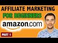 Amazon Affiliate Marketing Tutorial for Beginners [PART 1 - Choosing a Niche ] - EASY!!