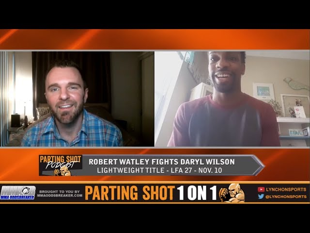 Robert Watley talks LFA lightweight title defense Friday and potential jump to the UFC