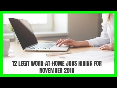 12 Legit Work-At-Home Jobs Hiring Now for November 2018