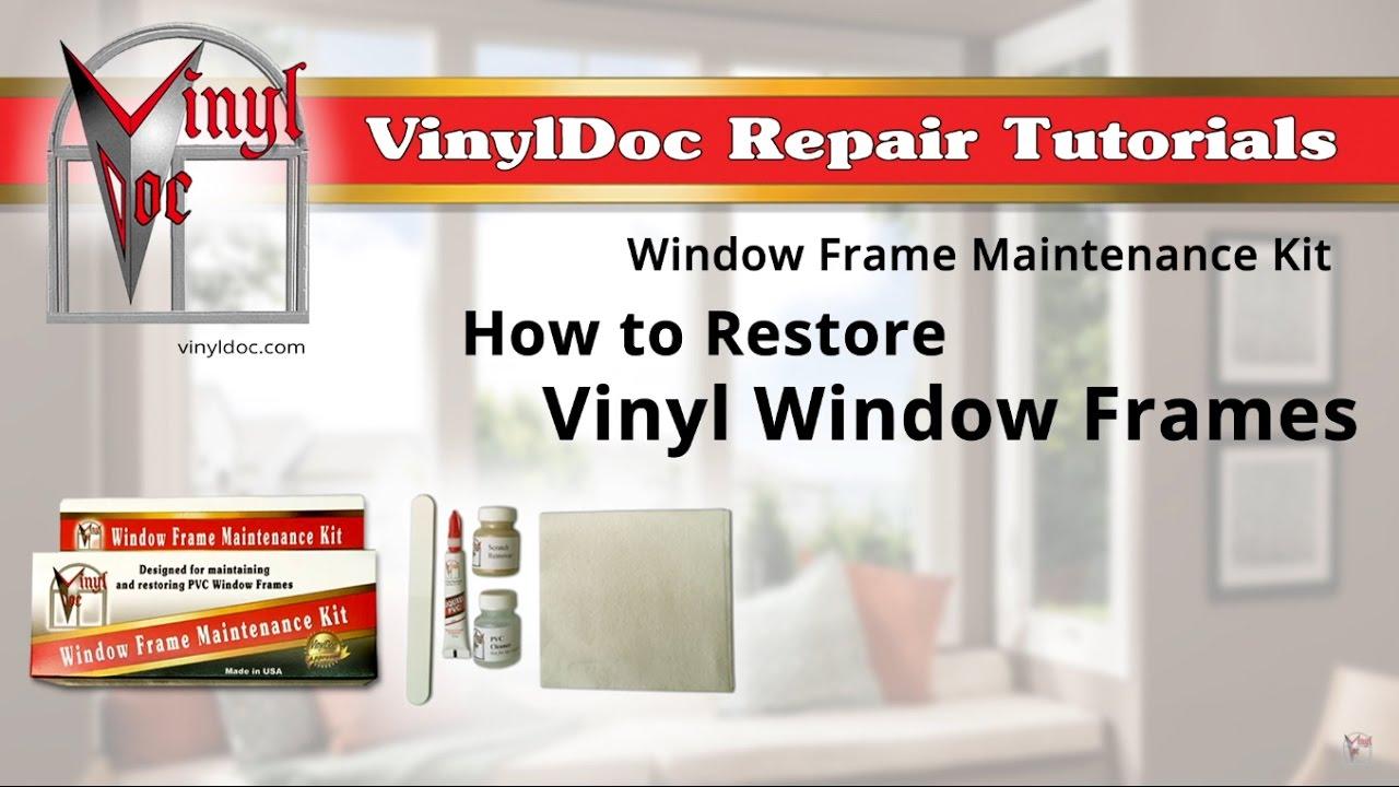 How to Restore Vinyl Window Frames - YouTube