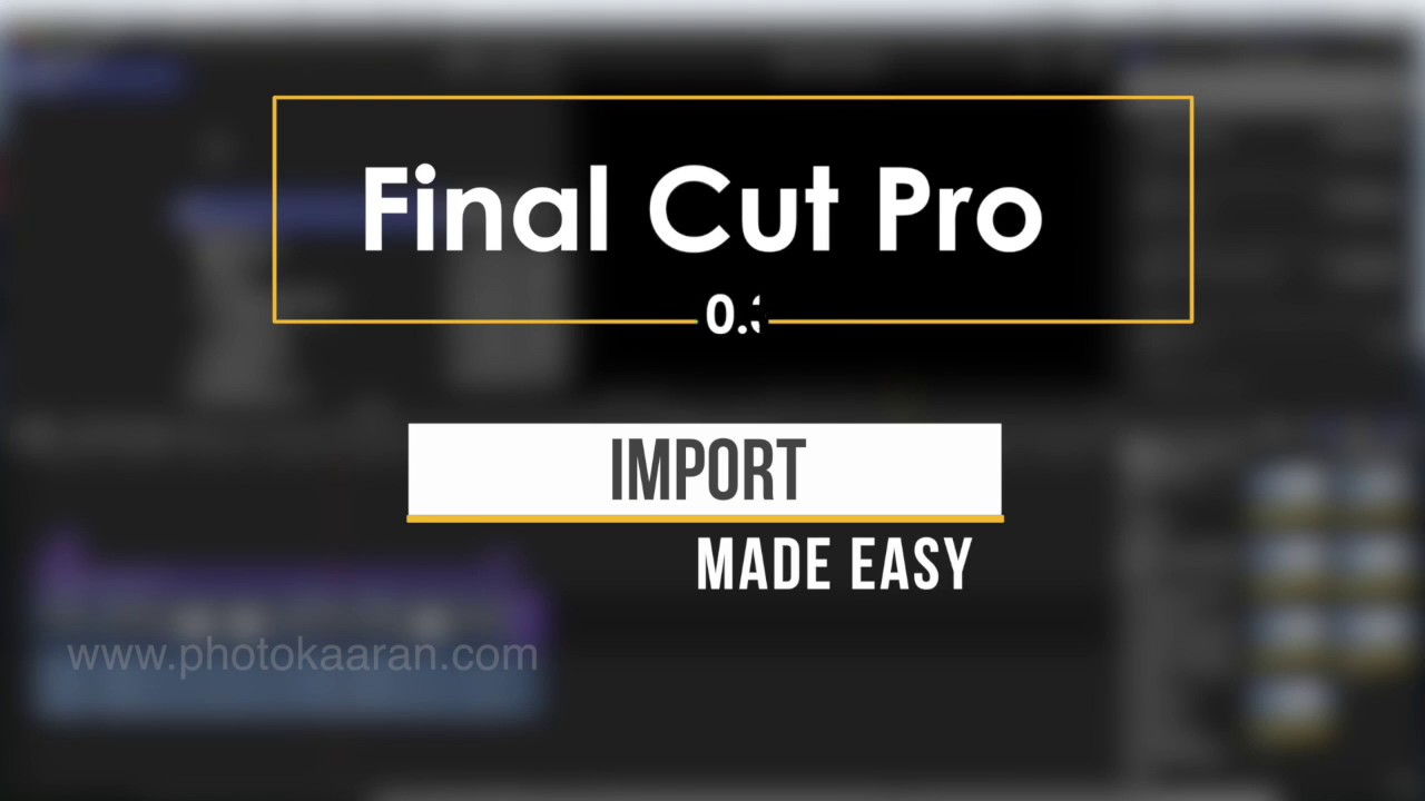 Download Tamil Tutorial_import made easy in FCP 10.3
