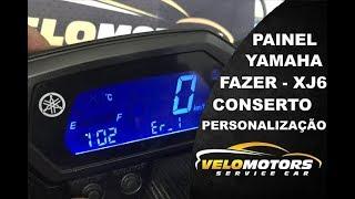 Painel Yamaha Fazer Xj6 conserto e personalização top !