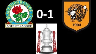 THROUGH TO THE NEXT ROUND: BLACKBURN ROVERS 0-1 HULL CITY