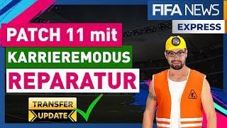 PATCH 11 BRINGT ENDLICH KARRIERE REPARATUREN!   FIFA NEWS EXPRESS