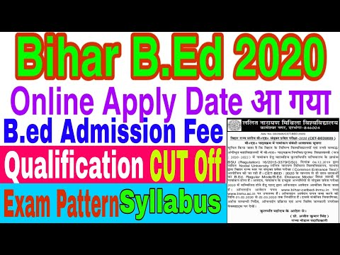 Bihar B.ed Admission 2020. Bihar B.ed 2020 online Apply Date.CET B.ed 2020-22 session. B.ed Entrance