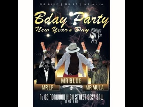 MR BLUE BIRTHDAY PARTY 1/1/2018 PART 1