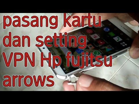 cara-pasang-kartu-dan-setting-apn-hp-fujitsu-arrows-f02g