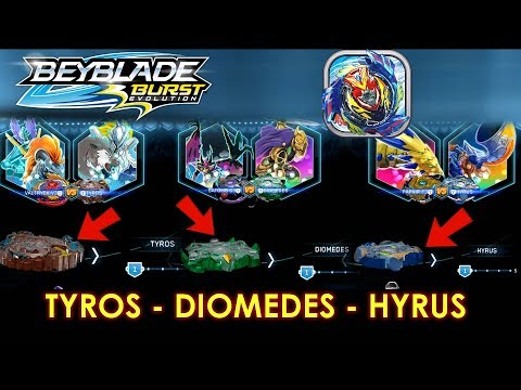 TYROS DIOMEDES HYRUS NEW BEYS ON THE APP BEYBLADE BURST EVOLUTION GAMEPLAY! EXCLUSIVE