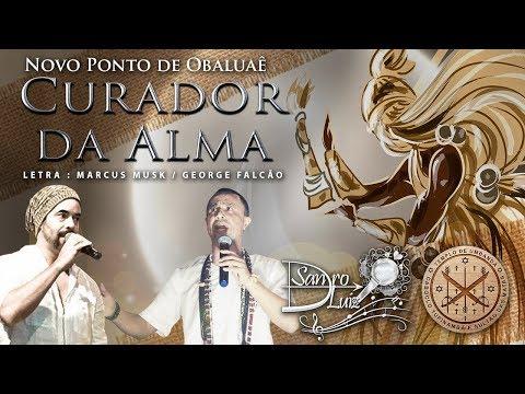 Ponto De Obaluaê - CURADOR DA ALMA - Sandro Luiz Umbanda