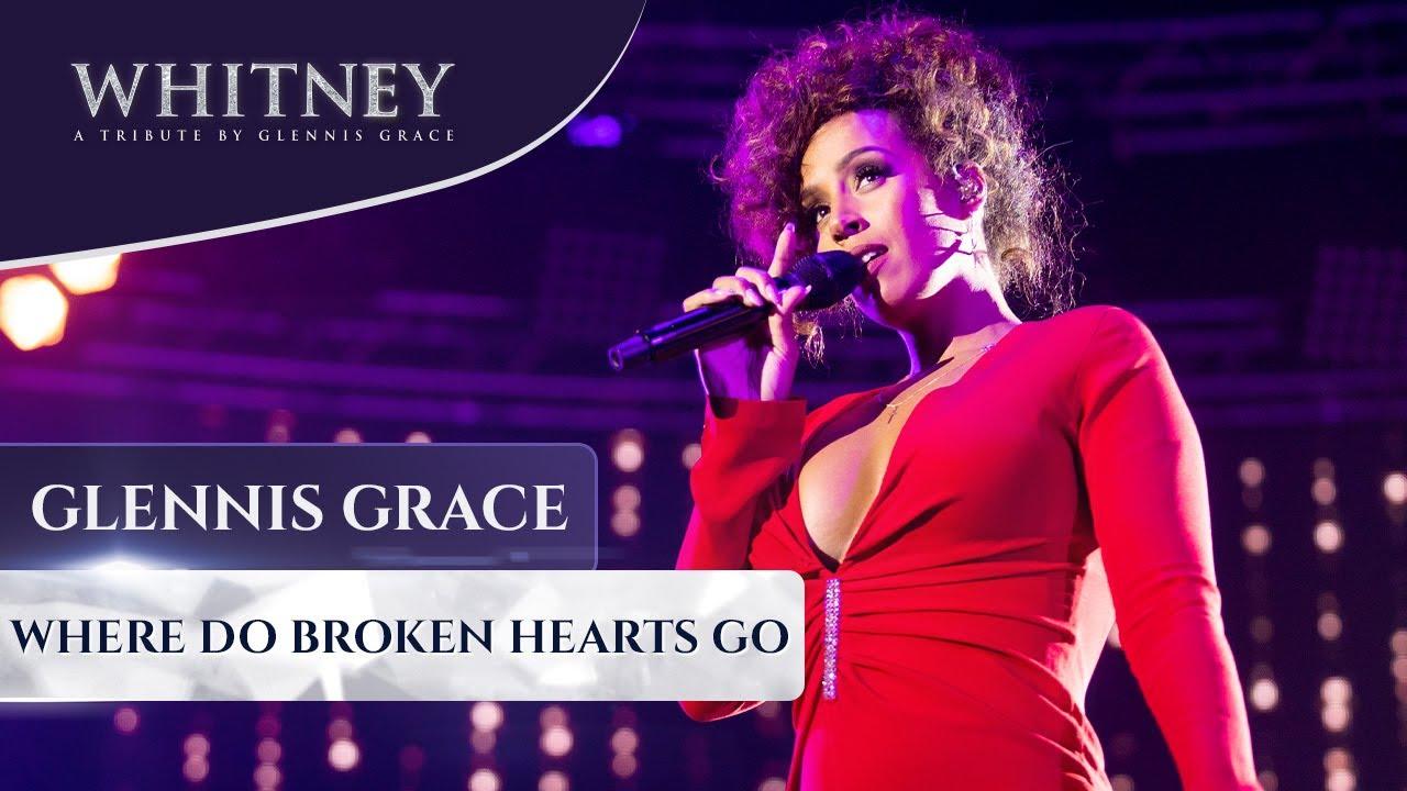 Where Do Broken Hearts Go (WHITNEY - a tribute by Glennis Grace)