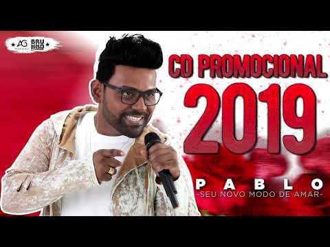 PABLO 2019 - CD NOVO 2019 - PROMOCIONAL EP7 (MÚSICAS INÉDITAS) REPERTÓRIO NOVO 2019