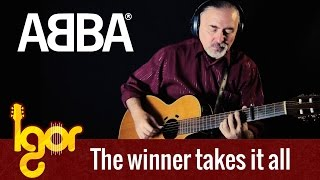 The Winner Takes It All - ABBA - Igor Presnyakov - fingerstyle guitar