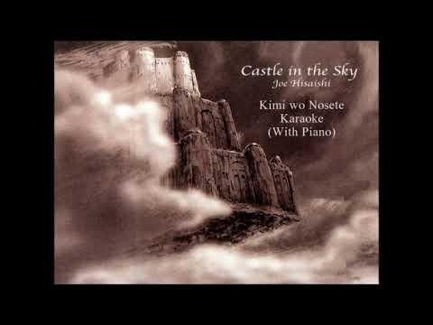 Castle in the Sky / Kimi wo Nosete (With Piano) [Karaoke]