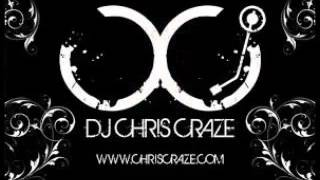 DJ Chris Craze  Unknown Mix