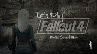 Let's Play Modded Fallout 4: Episode One (Sound levels fixed in EP2)