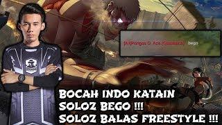 Bocah Indo Katain Soloz Bego !! Soloz Balas Freestyle !! Soloz Gameplay Mobile Legends