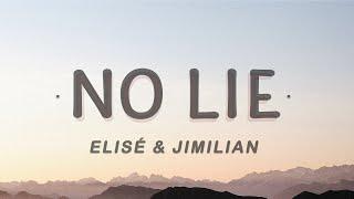 Download Lagu Elisé & Jimilian - No Lie (Lyrics) mp3