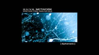H.U.V.A. NETWORK - [ Ephemeris ] full album