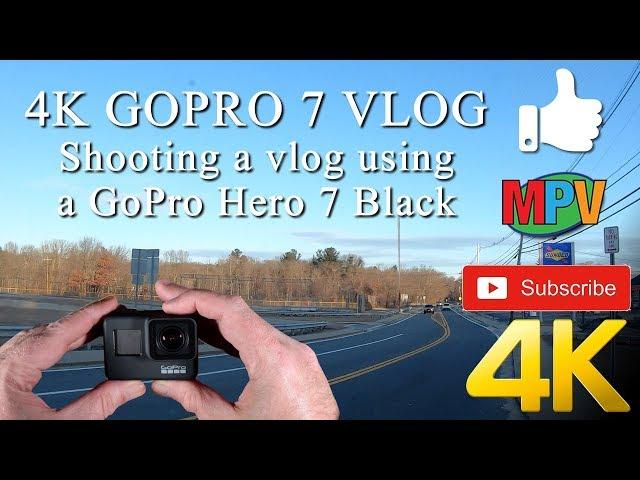 4K GOPRO 7 VLOG || Shooting a vlog using a GoPro Hero 7 Black #1224