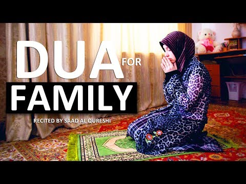 DUA FOR FAMILY, WEALTH & FORGIVNESS ♥ ᴴᴰ - Listen Daily !