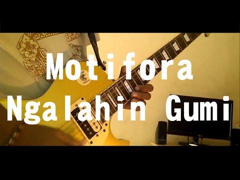 Motifora - Ngalain Gumi Guitar Cover 【Wahyu Artawan 】