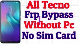 All Tecno Frp/Google lock Bypass 2020 Without Pc | Tecno Frp Bypass Without sim Method 1000% Work