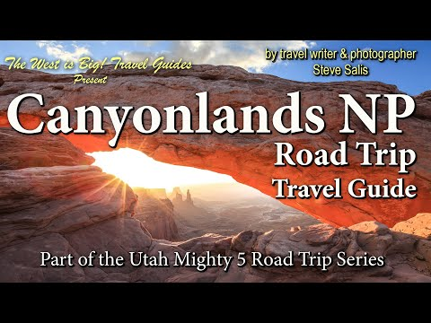Grand Circle Tour: Canyonlands National Park Travel Guide