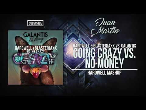 No Money vs. Going Crazy (Hardwell Mashup)