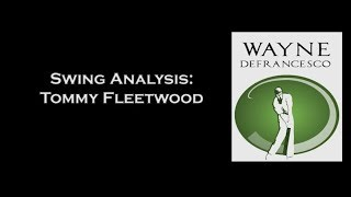 Best Ball Striker on the Planet? Tommy Fleetwood Golf Swing Analysis